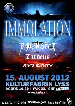 Immolation, Raw In Sect, Zardens et Absurdity